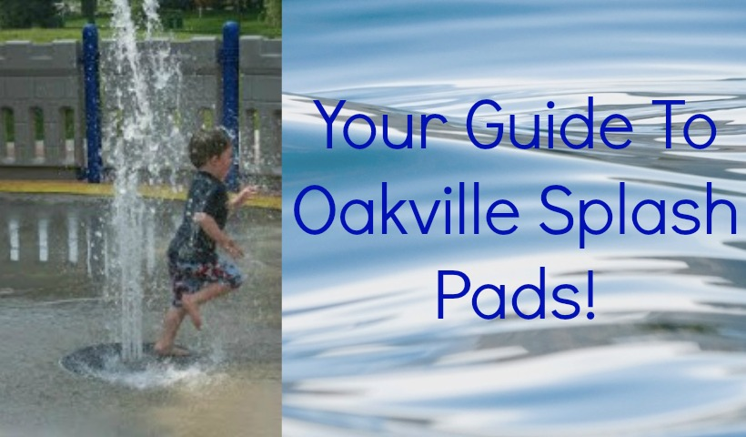 Hours & Locations For Oakville Splash Pads