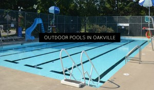 Hours And Location Of Outdoor Pools In Oakville