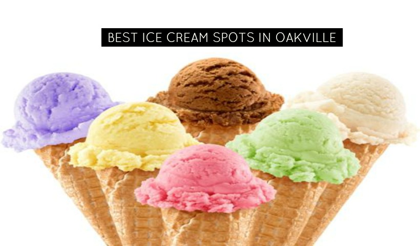 Where To Find Ice Cream Treats In Oakville