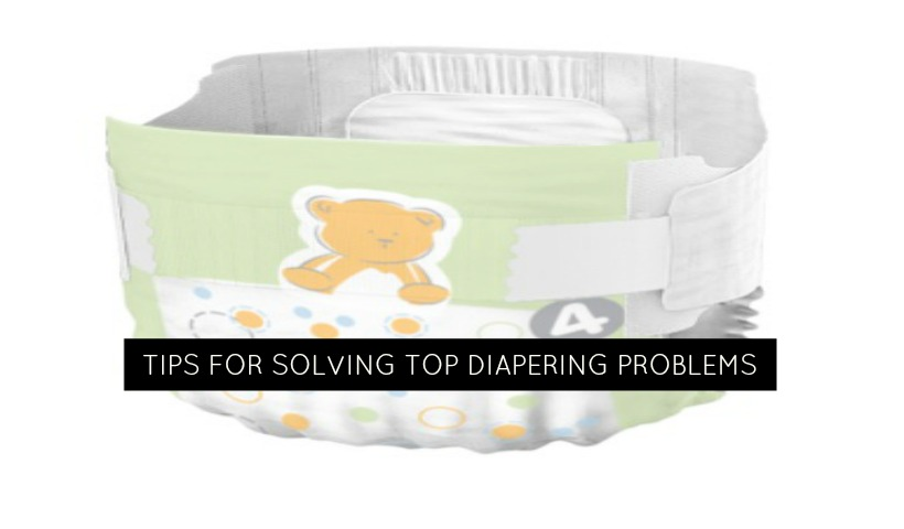 Tips For Solving Top Diapering Problems