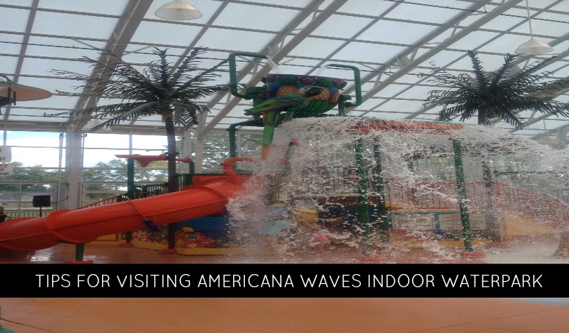 Tips For Visiting Waves Indoor Waterpark At The Americana Resort & Conference Centre In Niagara Falls