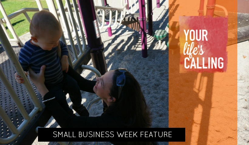 Small Business Week Feature – Your Life's Calling