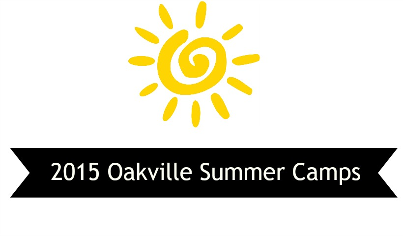 2015 Summer Camps & Programs For Oakville and Halton Area Kids!